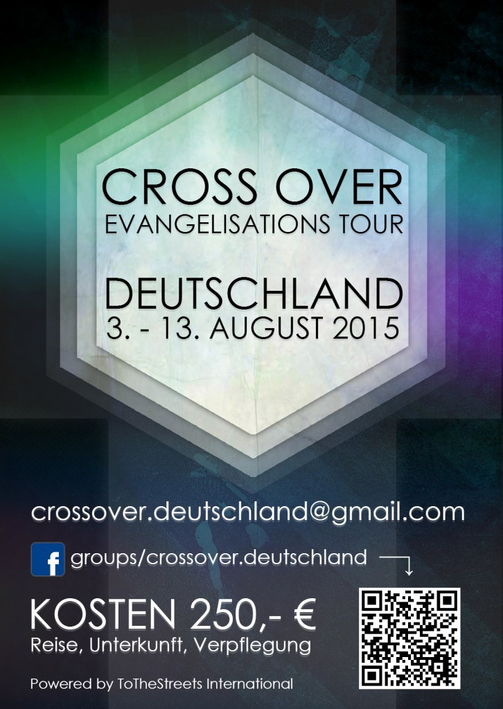 CROSS OVER EVANGELISTIC TOUR - GERMANY 2015